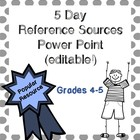 5 Day Reference Sources Powerpoint