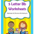 5 Letter B Worksheets  / Alphabet & Phonics Worksheets
