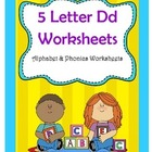 5 Letter D Worksheets / Alphabet &amp; Phonics Worksheets