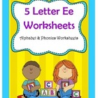 5 Letter E Worksheets / Alphabet & Phonics Worksheets