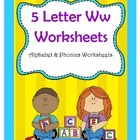 5 Letter W Worksheets / Alphabet & Phonics Worksheets