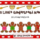5 Little Gingerbread Men:  A Holiday Song Book