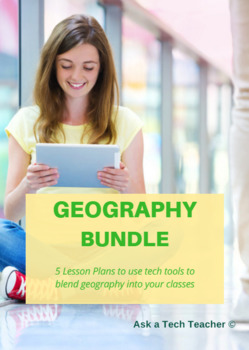 5 Projects to Integrate Technology into Geography