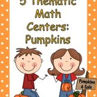 5 Thematic Math Centers:  Pumpkins