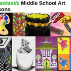 50 Fantastic Middle School Art Lessons