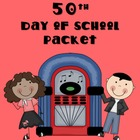 50th Day of School Packet (50's Day)