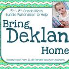 5th Grade - 8th Grade Math Bundle to Benefit Deklan