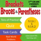 5th Grade Common Core Brackets, Braces and Parentheses 5.O
