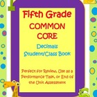 5th Grade Common Core Decimals Student/Class Book Assessme