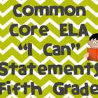 5th Grade Common Core ELA &quot;I Can&quot; Statements