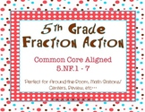 5th Grade Common Core Fraction Action