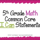 "5th Grade Common Core ""I Can"" Statements for Mathematics"
