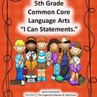 "5th Grade Common Core Language Arts ""I Can Statements."""