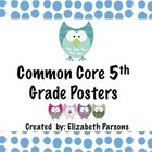 5th Grade Common Core Language Arts Posters - Owl Theme I