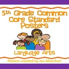 5th Grade Common Core Standard Posters - Language Arts