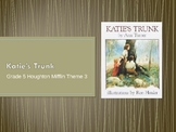 5th Grade Houghton Mifflin Vocabulary Theme 3 Katie's Trunk