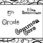 5th Grade Literacy Common Core Posters * I Can Statements