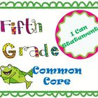 5th Grade Literacy Common Core Standards ~I Can Statements