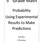 5th Grade Math Probability Predicting Fractional Results