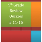 5th Grade Math Review Quizzes #11-15