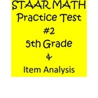 5th Grade STAAR Math Practice Assessment #2 &amp; Item Analysis