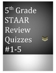 5th Grade STAAR Review Quizzes #1-5