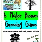 6 Major Biomes Guessing Game! (Great Center or Workstation!)