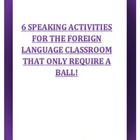 6 speaking games for the foreign language classroom- requi