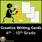 Creative Writing Cards: 6th - 12th Grade (Common Core Aligned)