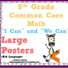 6th Grade Common Core Math &quot;I can/We can&quot; Statement Large 