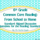 6th Grade Common Core Reading Discussion Questions: From S