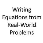 6th Grade Common Core Writing Equations from Real-World Pr