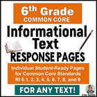 6th Grade ELA Common Core: Student Response Pages for Info
