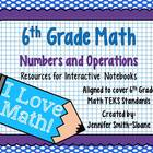 6th Grade Interactive Notebook Bundle- Numbers and Operati