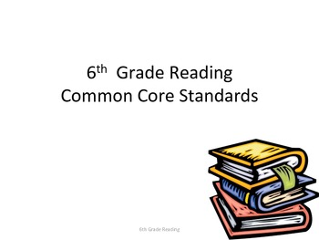 6th Grade Reading Common Core Standards