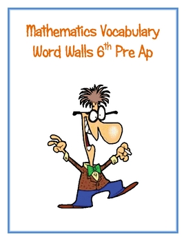 6th Pre Ap Math Word Walls