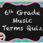 6th grade music quiz on musical symbols