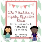 7 Habits Activities Bundle {Spanish}