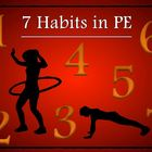 7 Habits in PE - &quot;Printable Display Signs&quot;