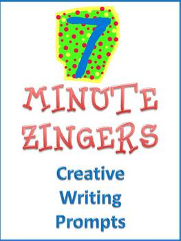 7 Minute Zingers Creative Writing Prompts