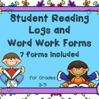 7 Student Reading Logs and Word Work Forms – Grades 3-5