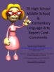 70 Middle/High School & Elementary Language Arts Report Ca