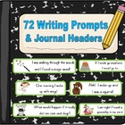 72 Writing Prompts and Journal Headers