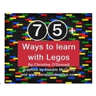 75+Ways to Learn with Legos: math, literacy, basic skills+more!