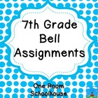 7th Grade Bell Assignments