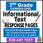 7th Grade ELA Common Core: Student Response Pages for Info