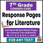 7th Grade ELA Common Core : Student Response Pages for Literature
