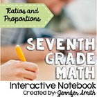 7th Grade Interactive Notebook Bundle- Ratios and Proporti