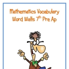 7th Pre Ap  Math Word Walls