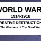 82. WWI lesson 7: Weapons of World War I WEBQUEST POWERPOINT